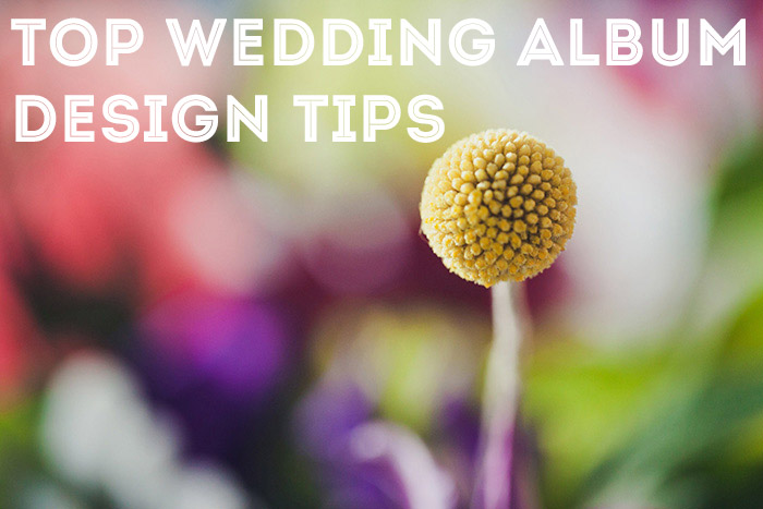Top Wedding Album Design Tips For Photographers