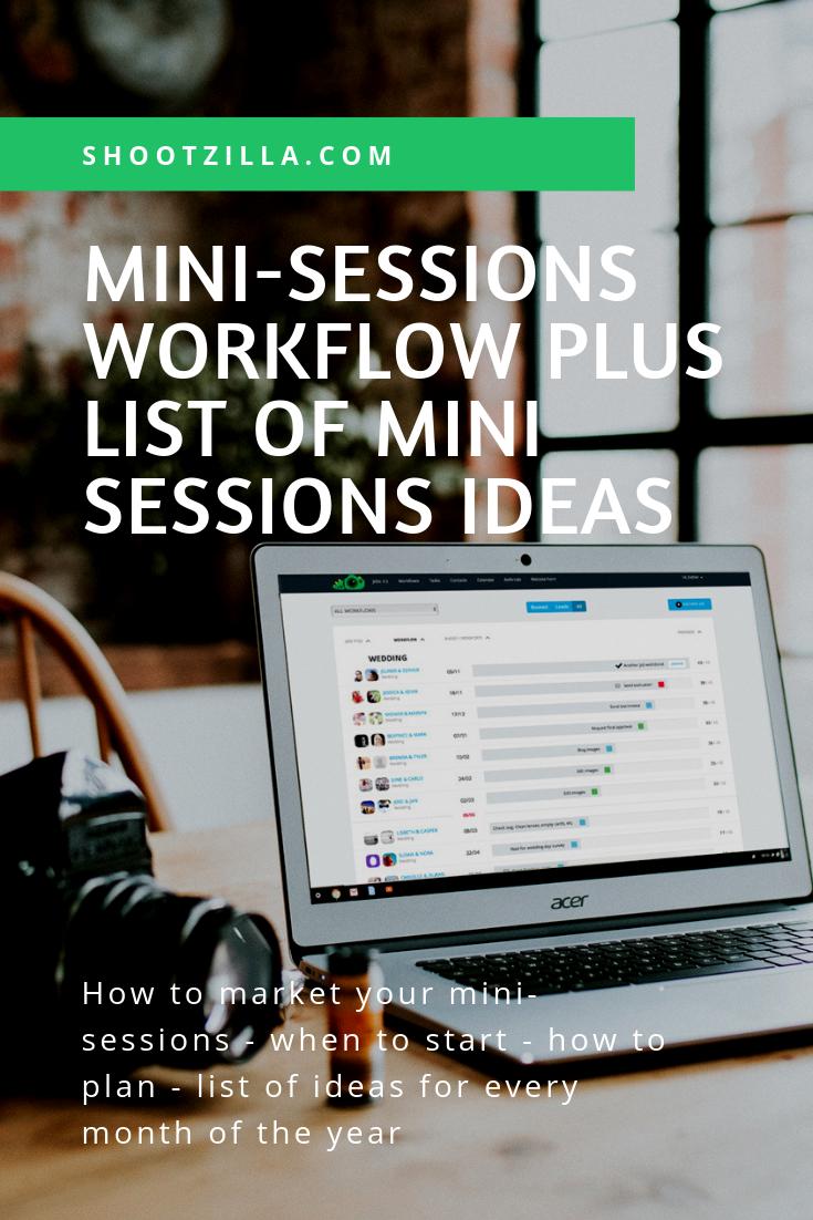 mini-sessions workflow plus mini-sessions ideas
